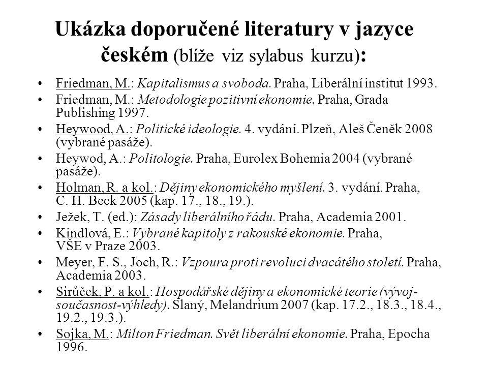Ukázka doporučené literatury v jazyce českém (blíže viz sylabus kurzu):