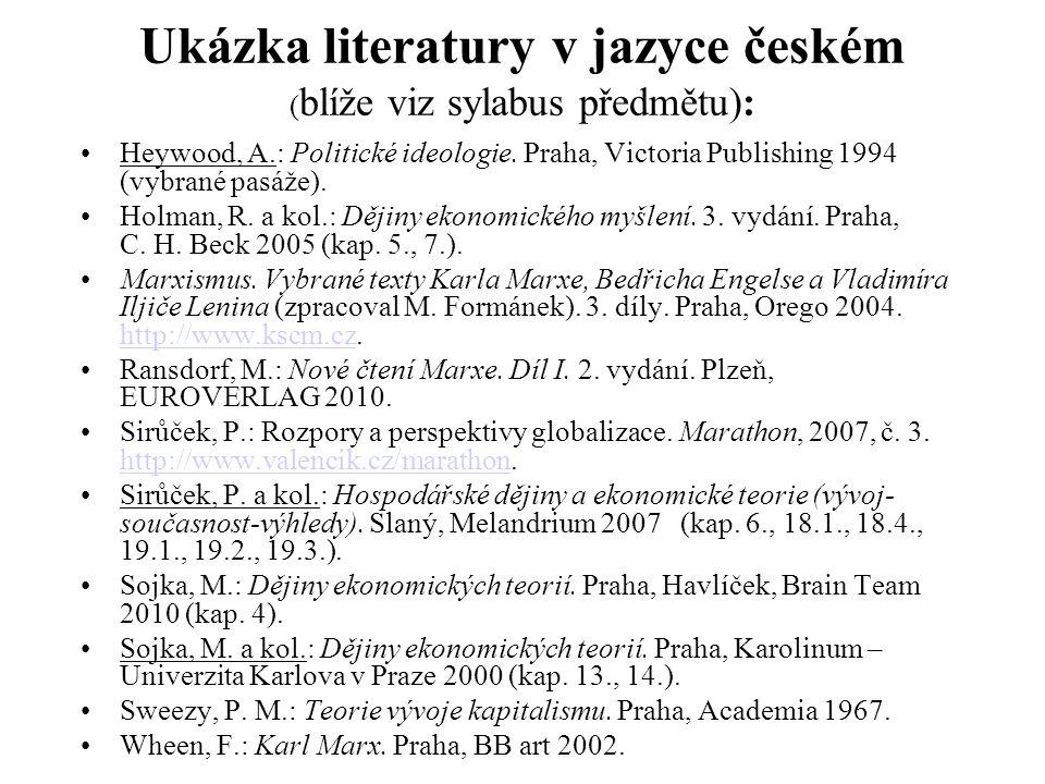 Ukázka literatury v jazyce českém (blíže viz sylabus předmětu):
