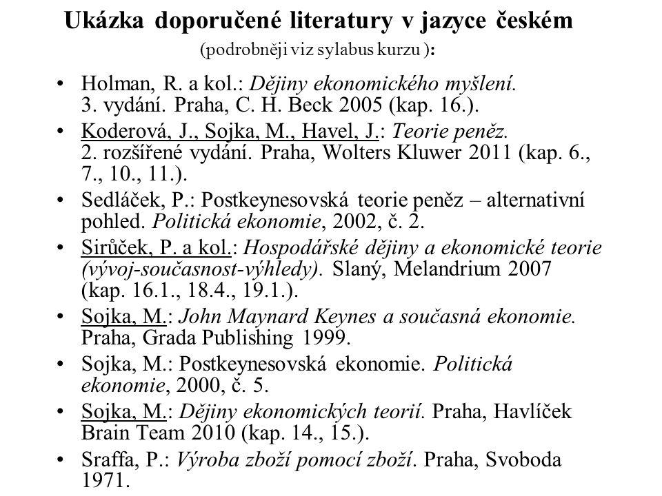 Ukázka doporučené literatury v jazyce českém (podrobněji viz sylabus kurzu ):