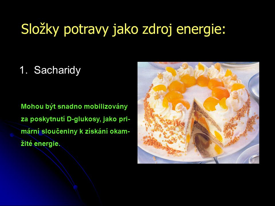 Složky potravy jako zdroj energie: