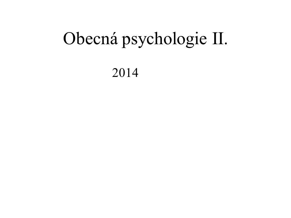 Obecná psychologie II. 2014