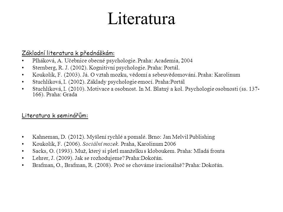 Literatura Základní literatura k přednáškám: