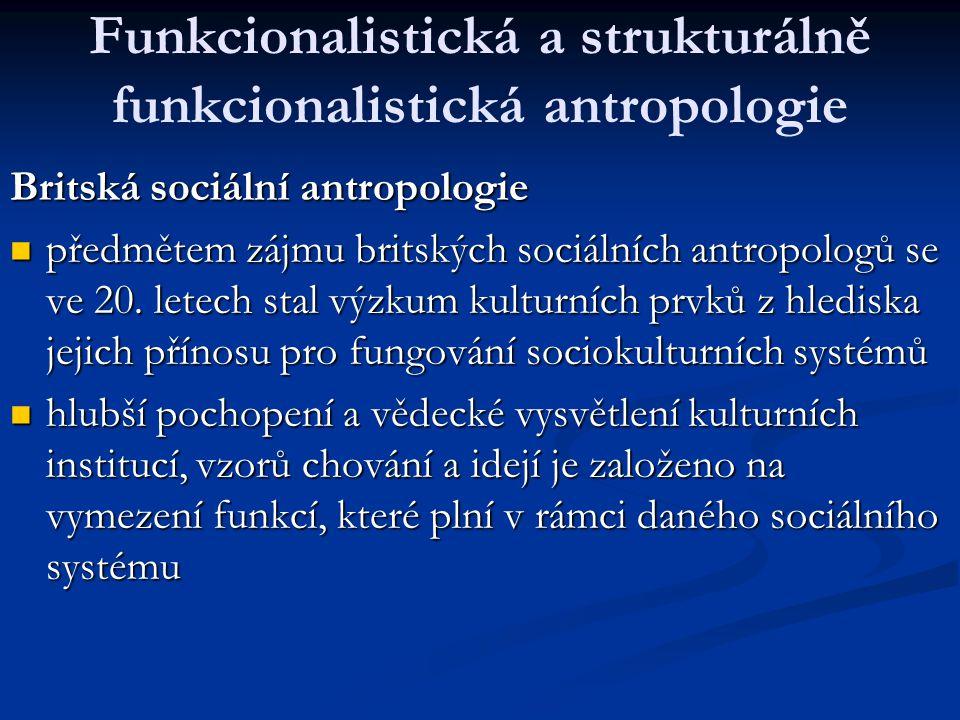 Funkcionalistická a strukturálně funkcionalistická antropologie