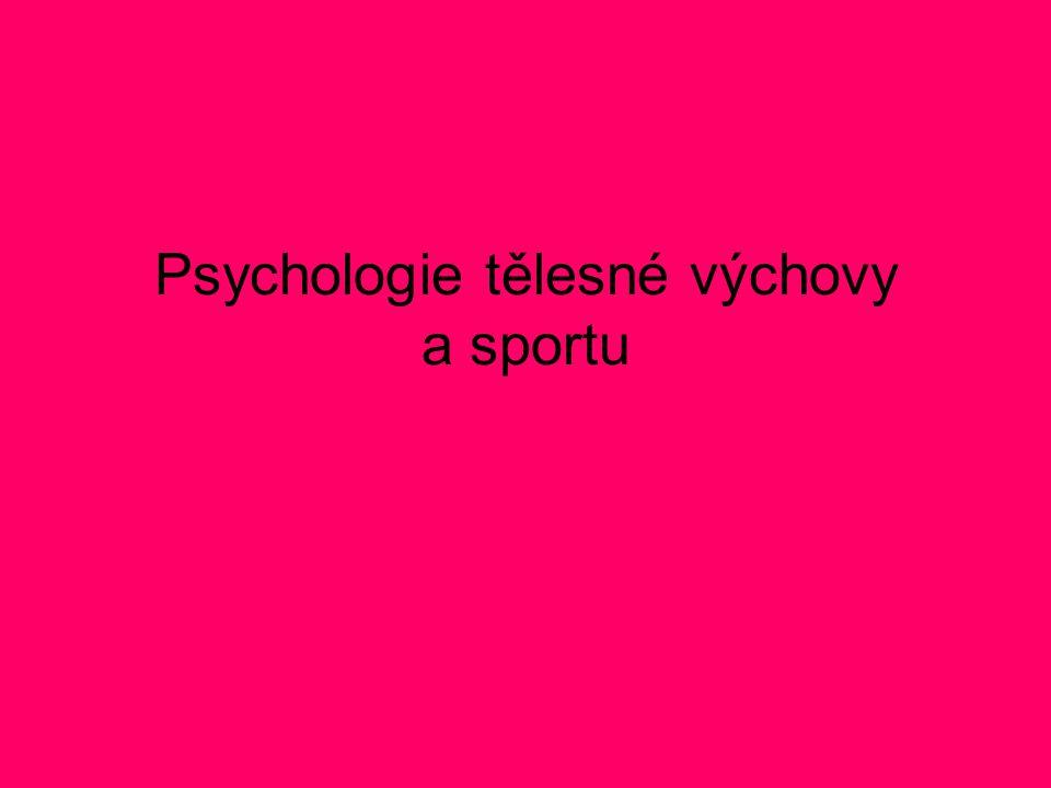 Psychologie tělesné výchovy a sportu