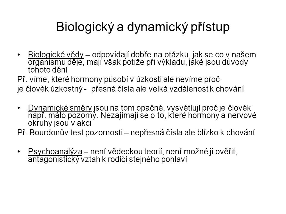 Biologický a dynamický přístup