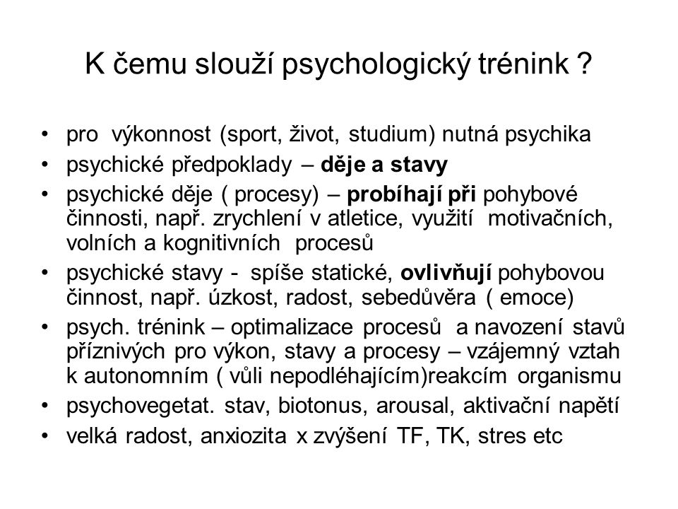 K čemu slouží psychologický trénink
