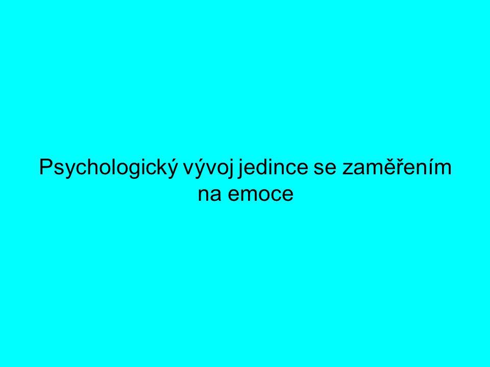 Psychologický vývoj jedince se zaměřením na emoce
