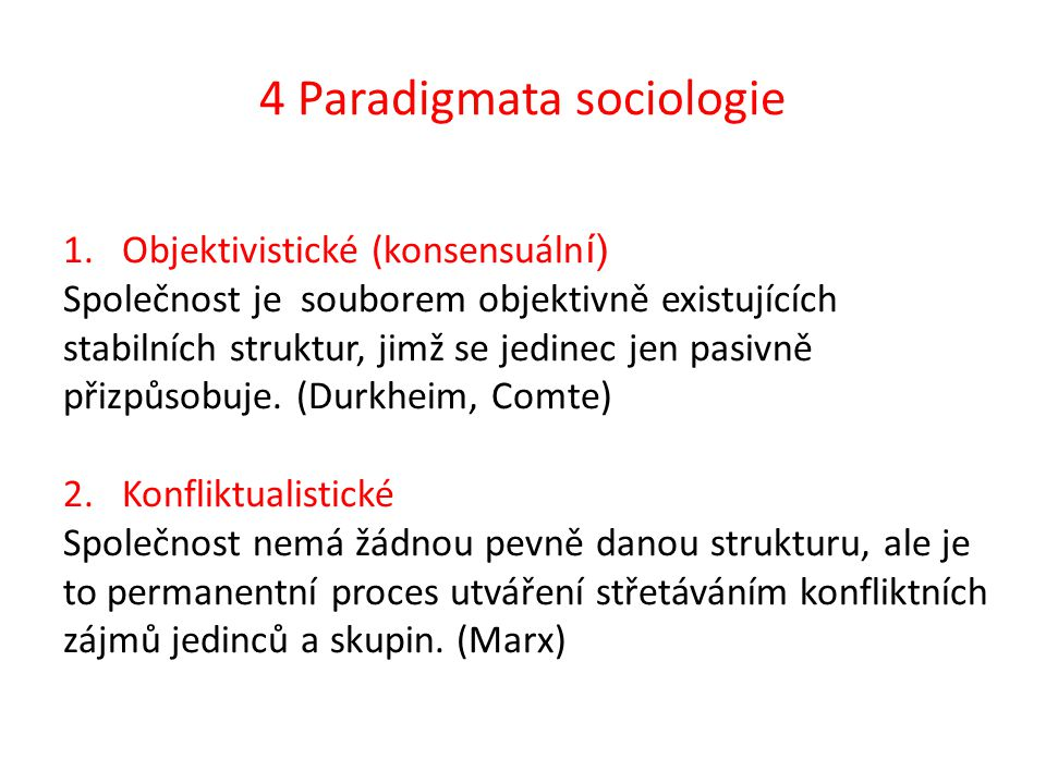 4 Paradigmata sociologie