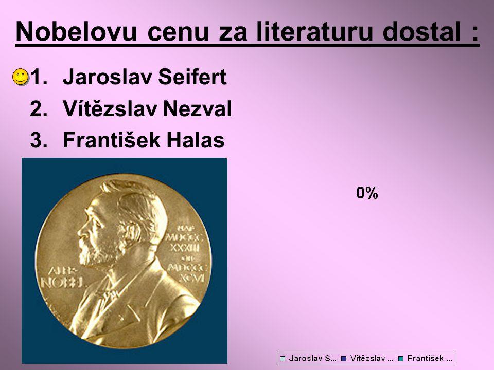 Nobelovu cenu za literaturu dostal :