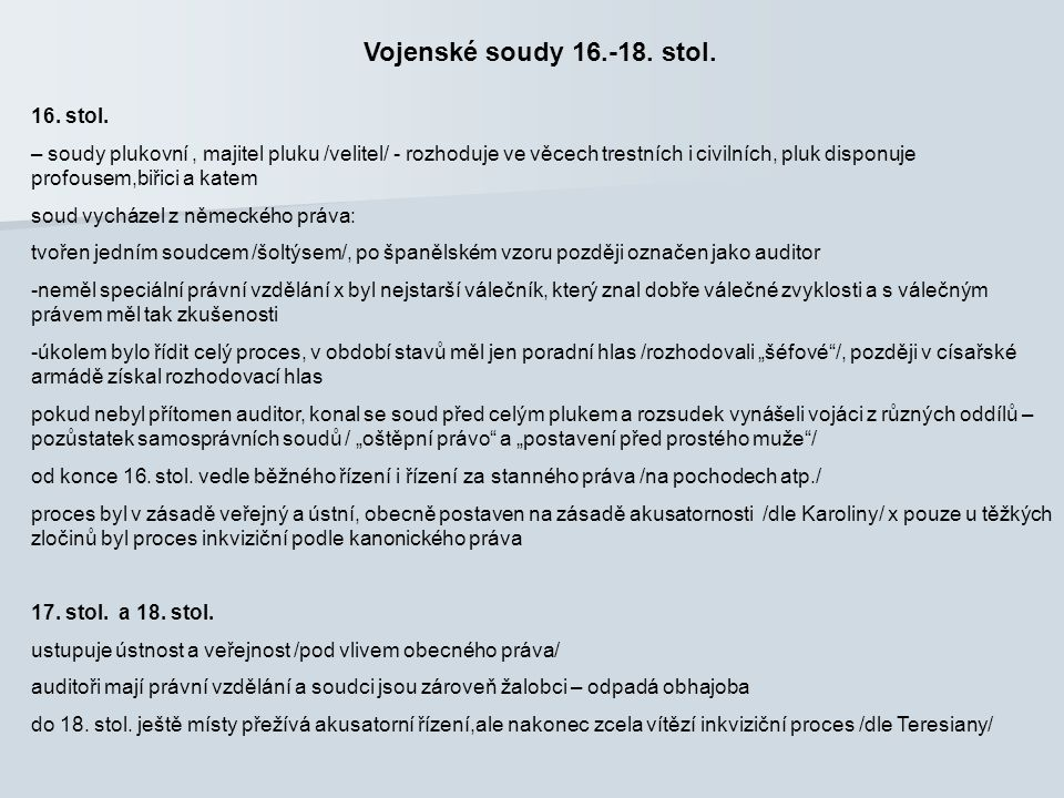 Vojenské soudy 16.-18. stol. 16. stol.