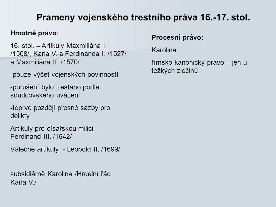 Prameny vojenského trestního práva 16.-17. stol.