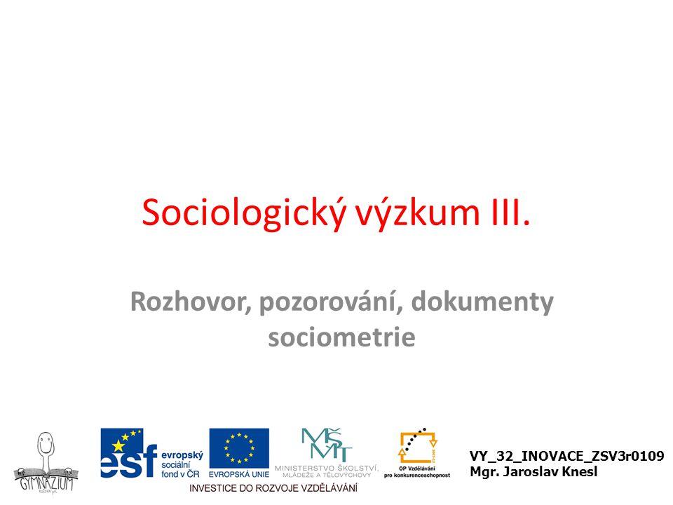 Sociologický výzkum III.