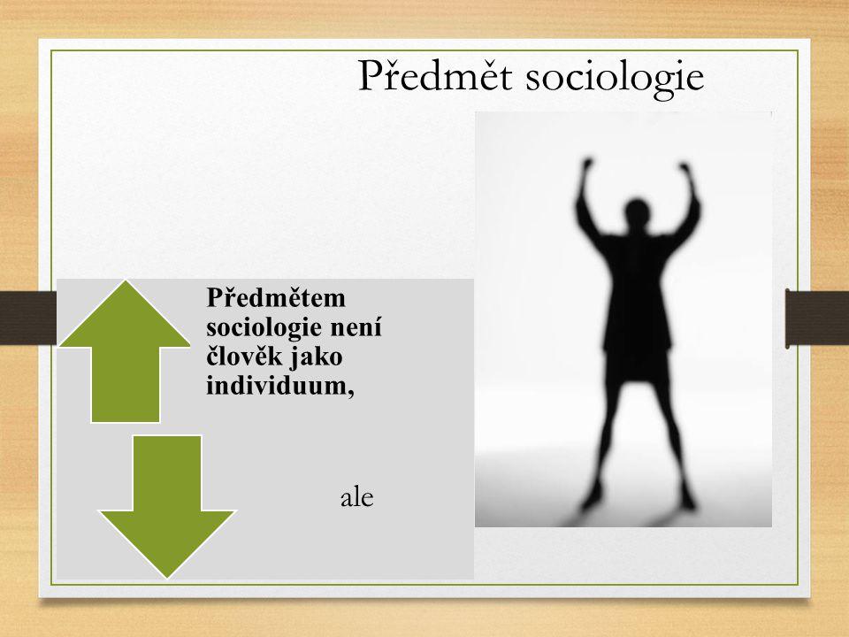 Předmět sociologie ale