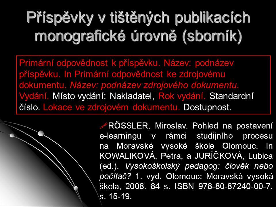 Příspěvky v tištěných publikacích monografické úrovně (sborník)