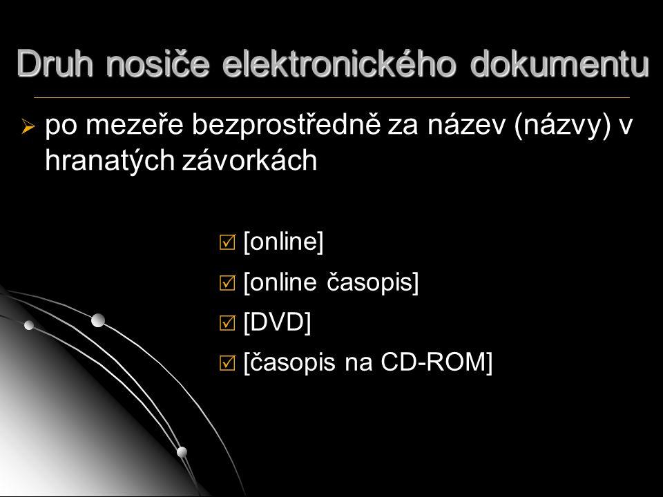Druh nosiče elektronického dokumentu