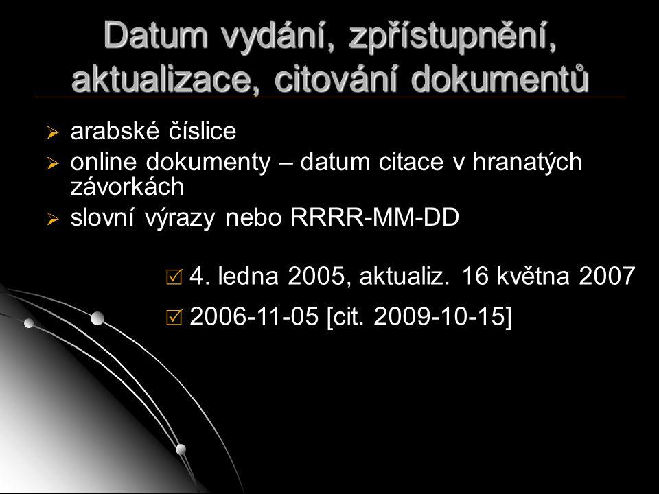 Datum vydání, zpřístupnění, aktualizace, citování dokumentů