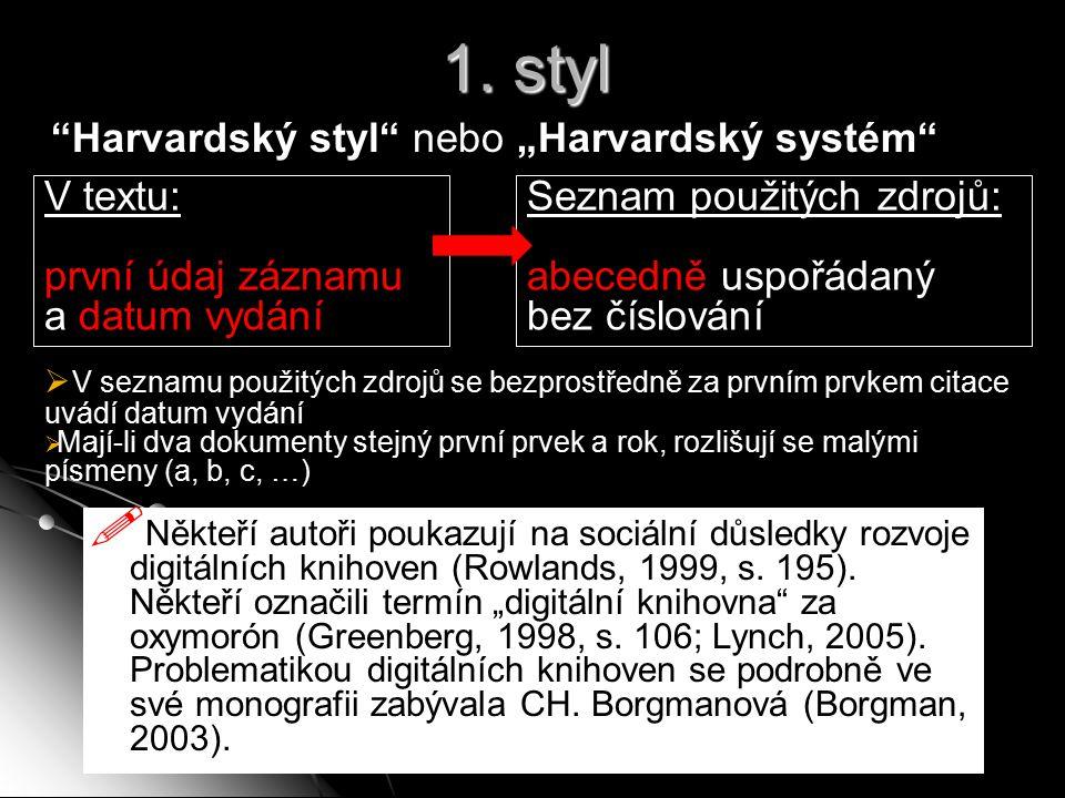 1. styl V textu: první údaj záznamu a datum vydání