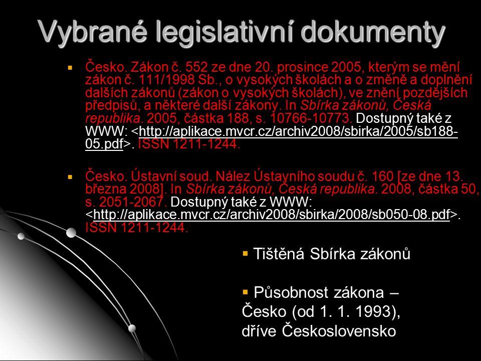Vybrané legislativní dokumenty