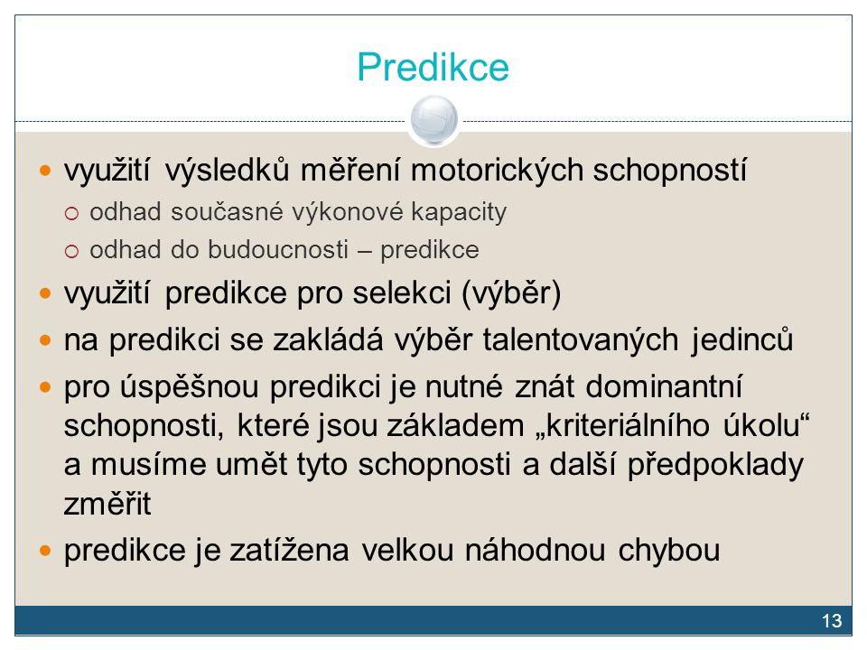 Predikce využití výsledků měření motorických schopností