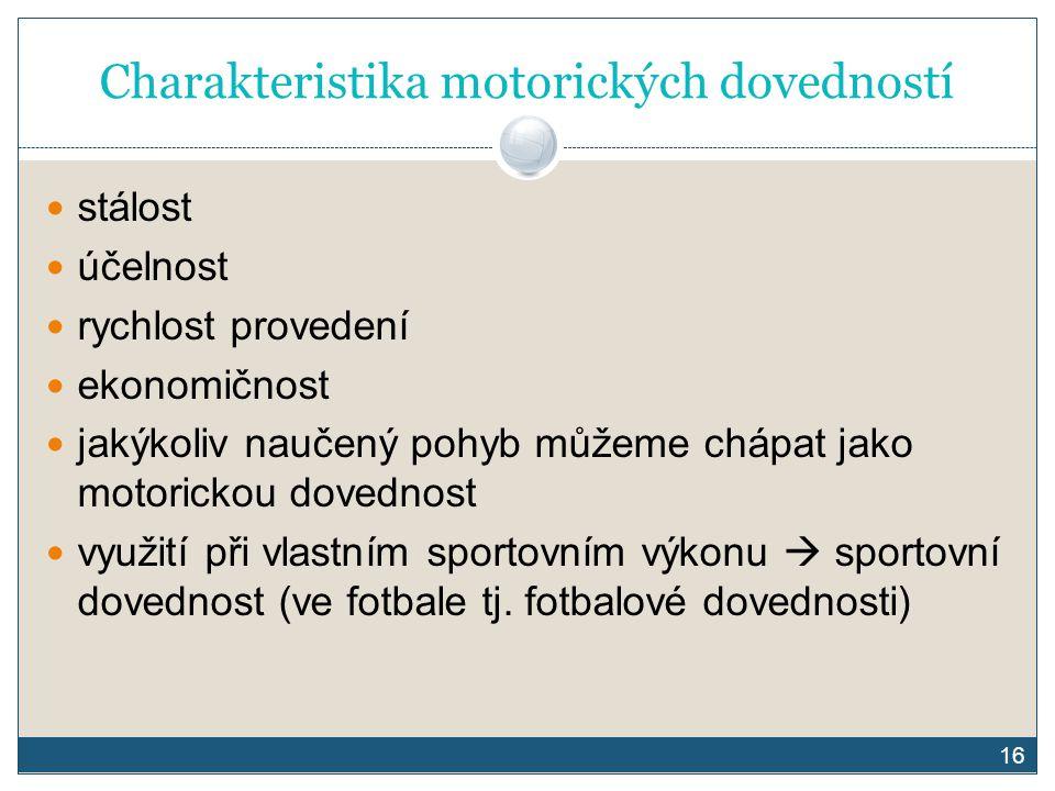 Charakteristika motorických dovedností