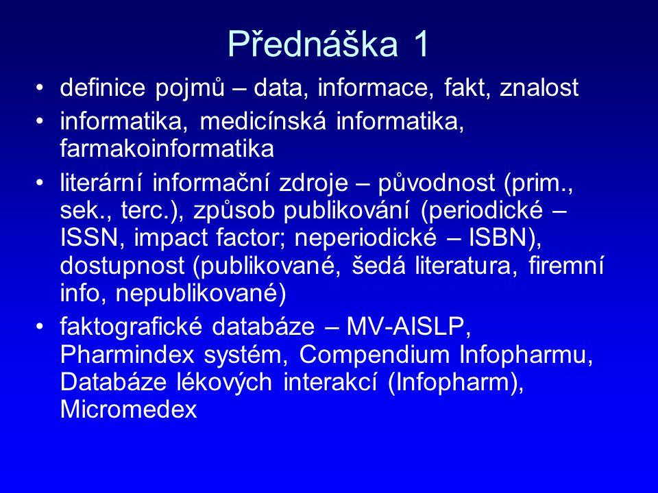 Přednáška 1 definice pojmů – data, informace, fakt, znalost