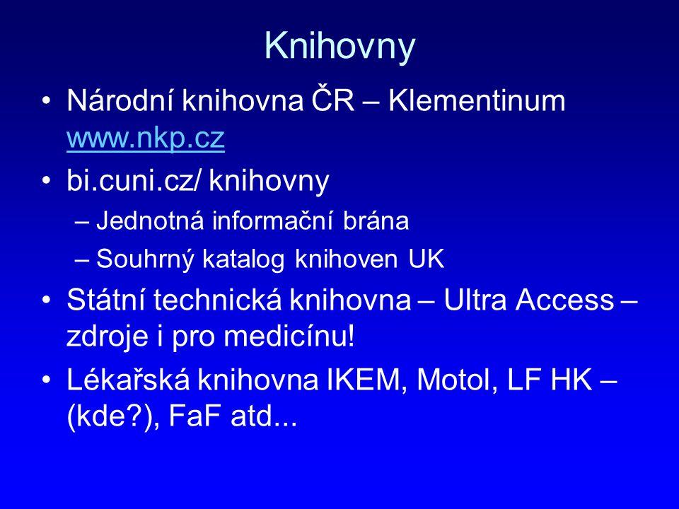 Knihovny Národní knihovna ČR – Klementinum www.nkp.cz
