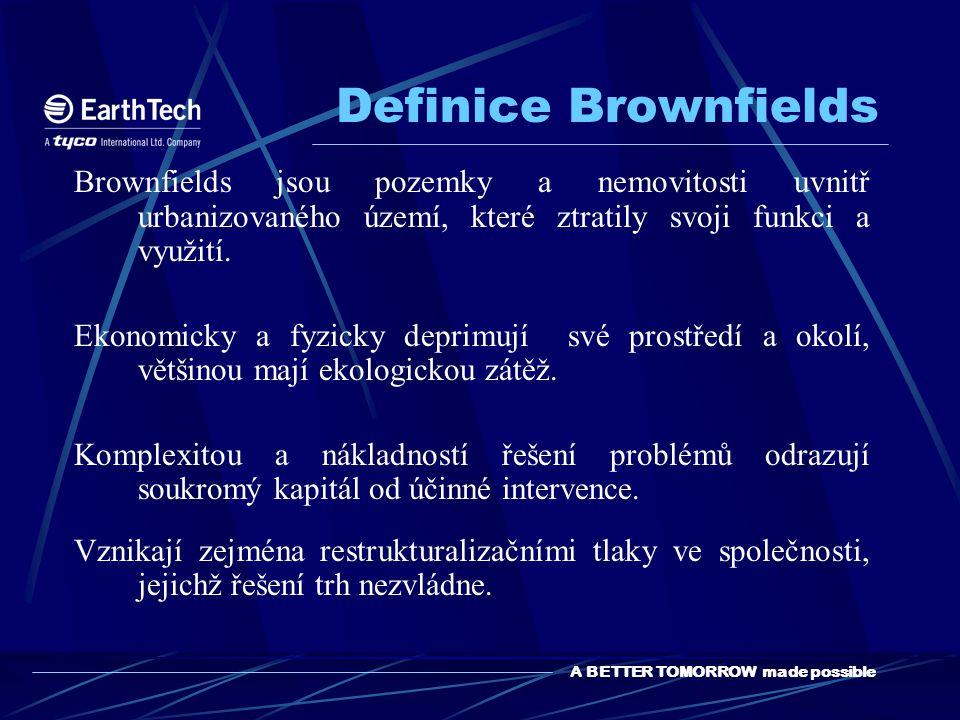 Definice Brownfields Brownfields jsou pozemky a nemovitosti uvnitř urbanizovaného území, které ztratily svoji funkci a využití.