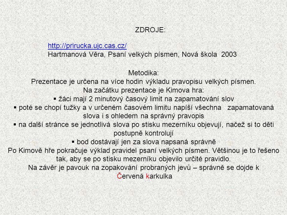 Hartmanová Věra, Psaní velkých písmen, Nová škola 2003