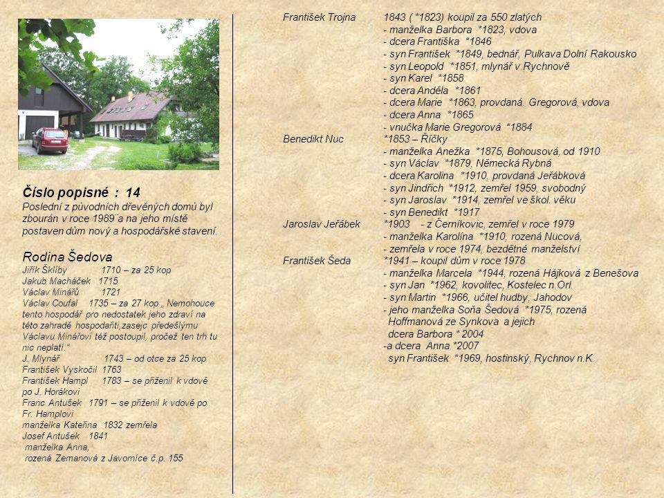 Číslo popisné : 14 Rodina Šedova