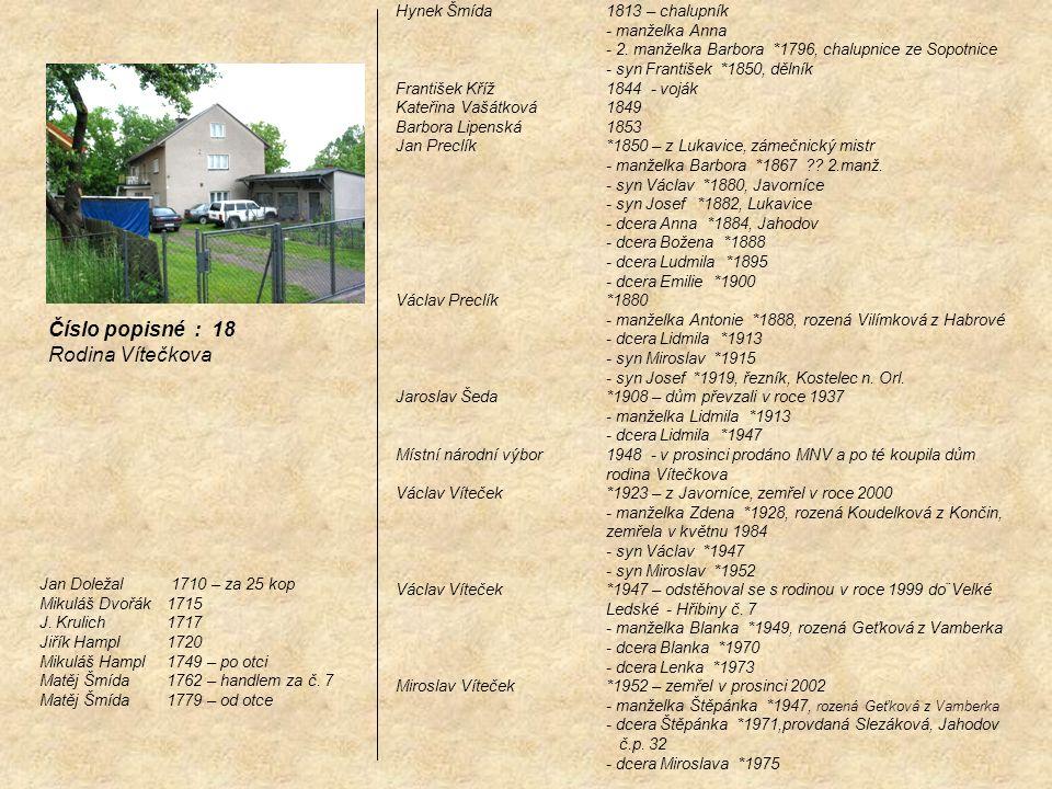 Číslo popisné : 18 Rodina Vítečkova Hynek Šmída 1813 – chalupník