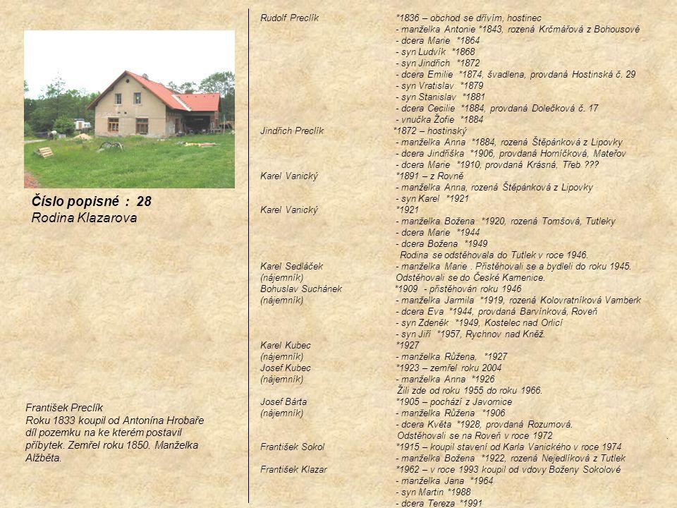 Číslo popisné : 28 Rodina Klazarova František Preclík