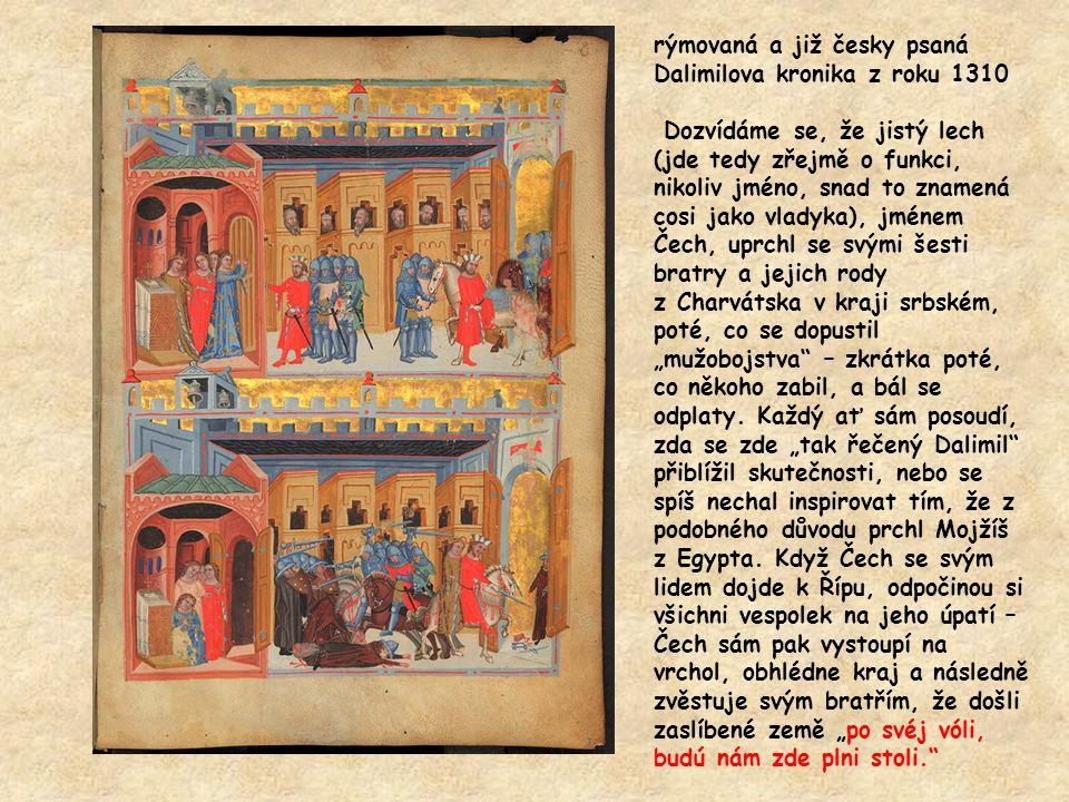 rýmovaná a již česky psaná Dalimilova kronika z roku 1310