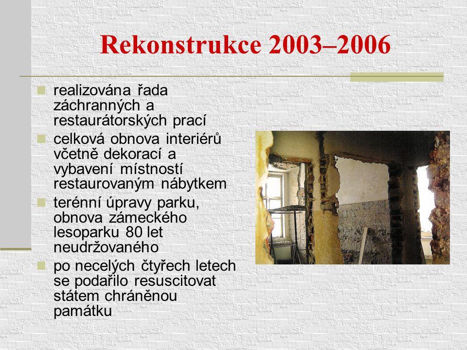 Rekonstrukce 2003–2006 realizována řada záchranných a restaurátorských prací.
