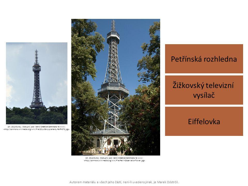 Petřínská rozhledna Žižkovský televizní vysílač Eiffelovka