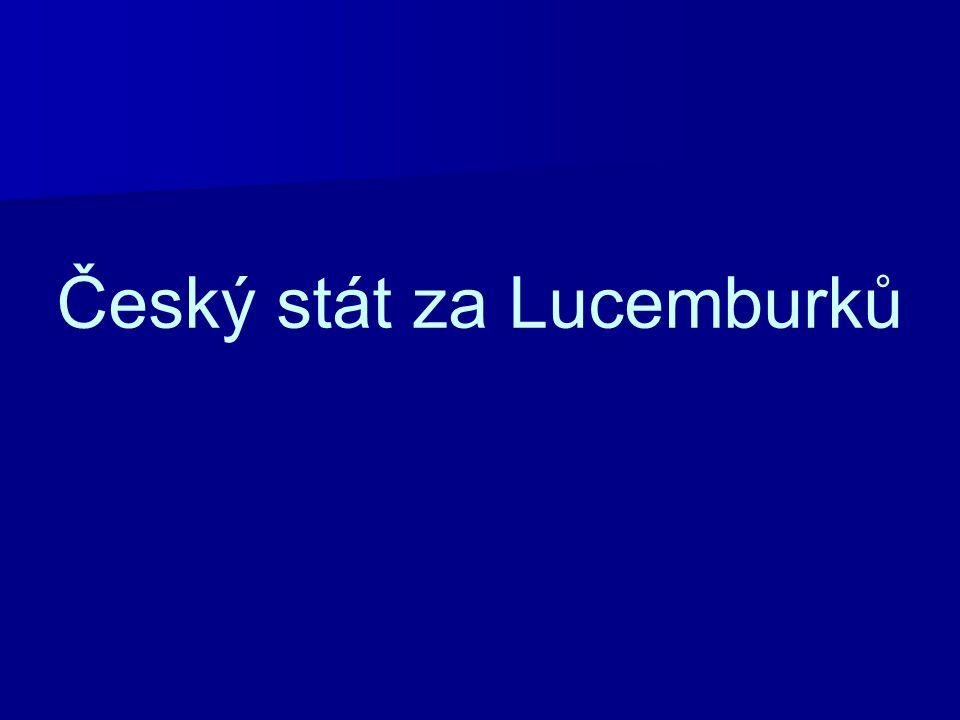 Český stát za Lucemburků