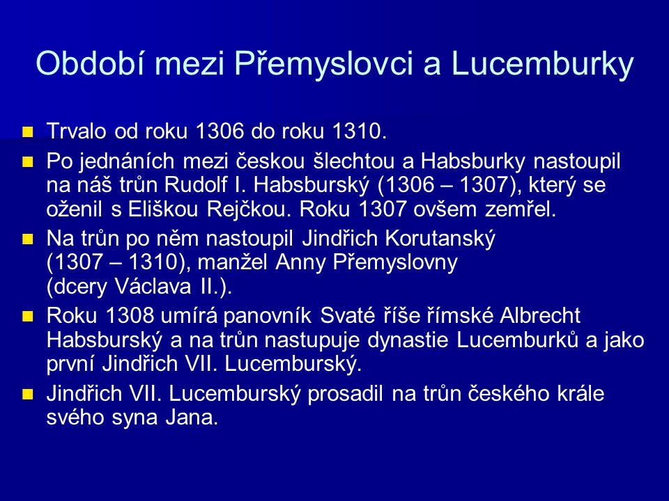 Období mezi Přemyslovci a Lucemburky