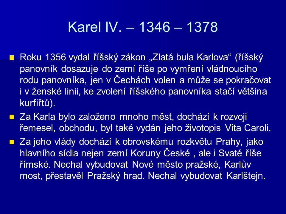 Karel IV. – 1346 – 1378