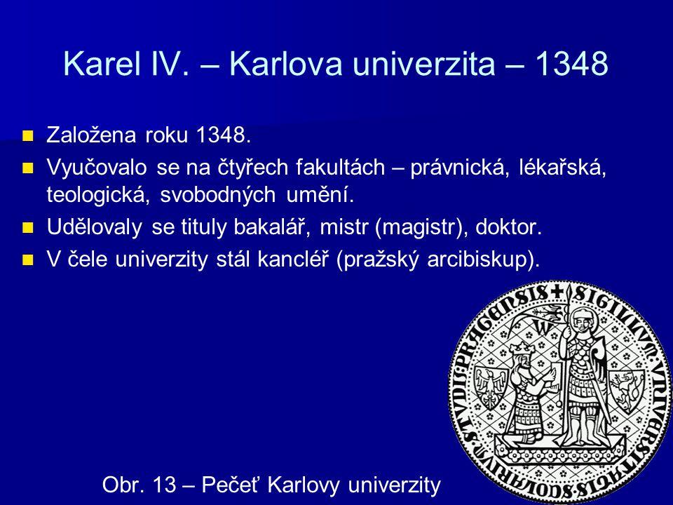 Karel IV. – Karlova univerzita – 1348
