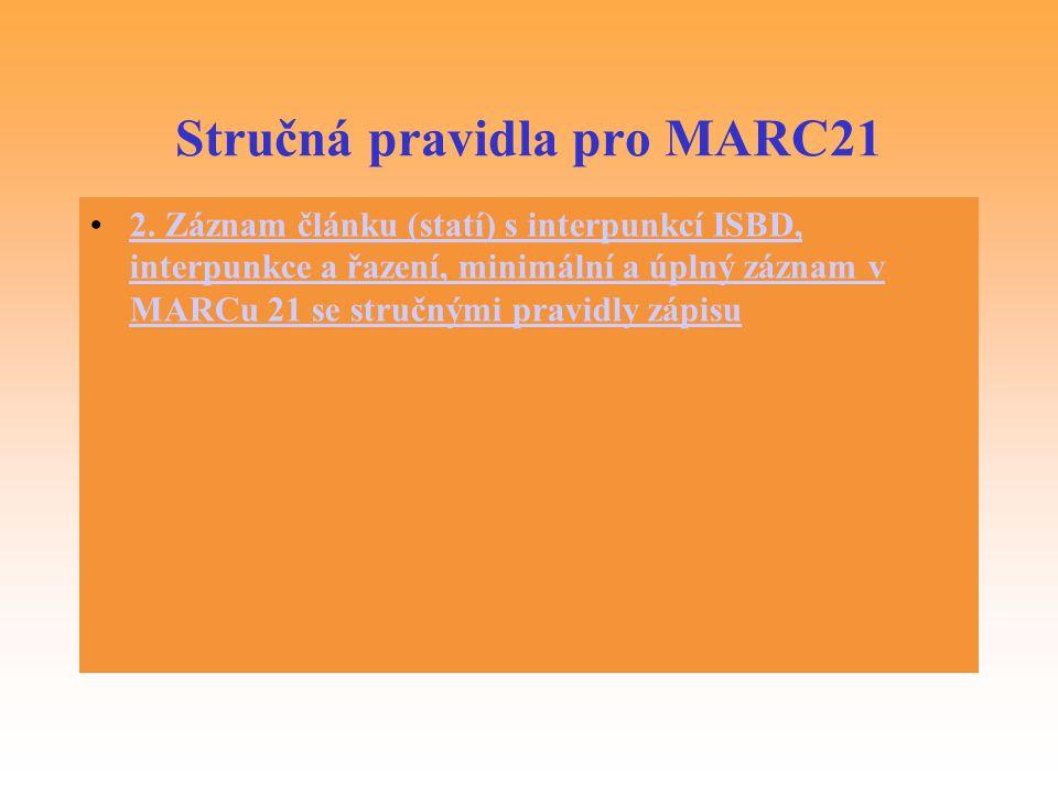 Stručná pravidla pro MARC21