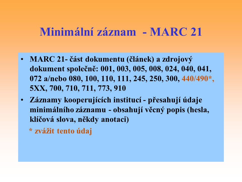 Minimální záznam - MARC 21