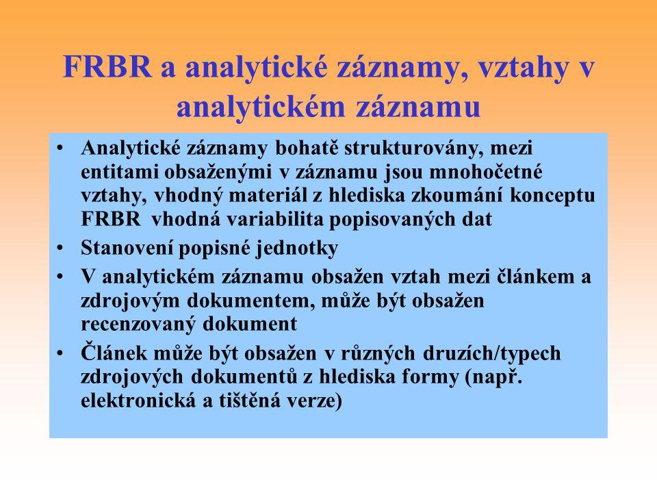 FRBR a analytické záznamy, vztahy v analytickém záznamu