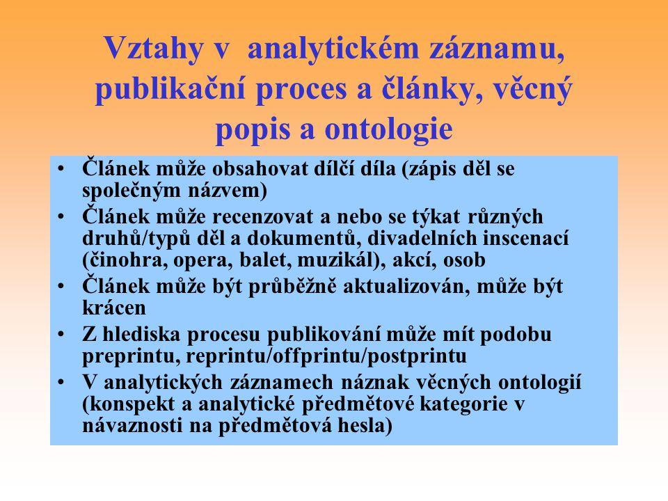 Vztahy v analytickém záznamu, publikační proces a články, věcný popis a ontologie