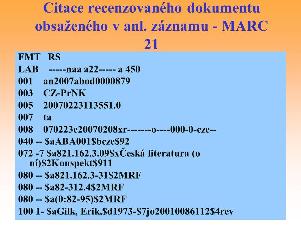 Citace recenzovaného dokumentu obsaženého v anl. záznamu - MARC 21