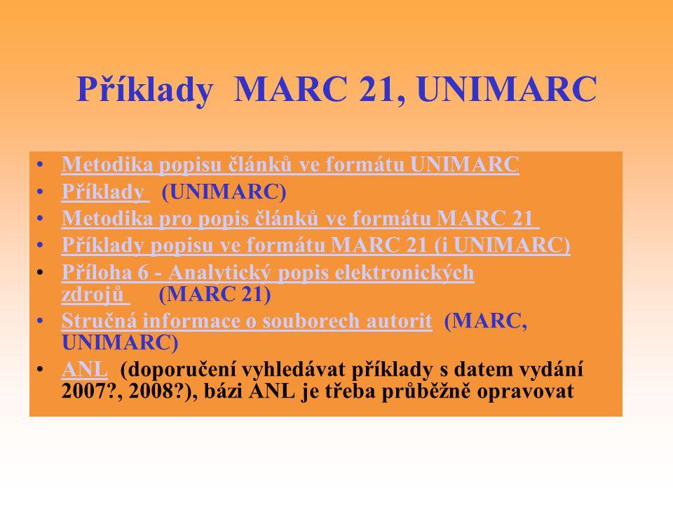 Příklady MARC 21, UNIMARC Metodika popisu článků ve formátu UNIMARC