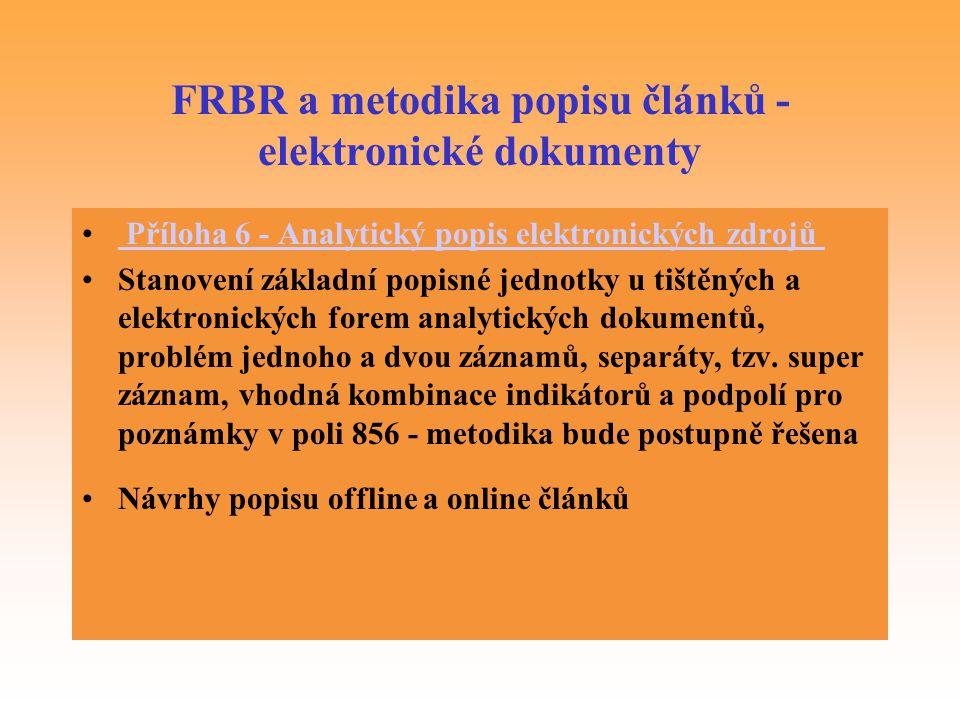 FRBR a metodika popisu článků - elektronické dokumenty