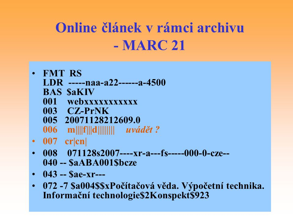 Online článek v rámci archivu - MARC 21