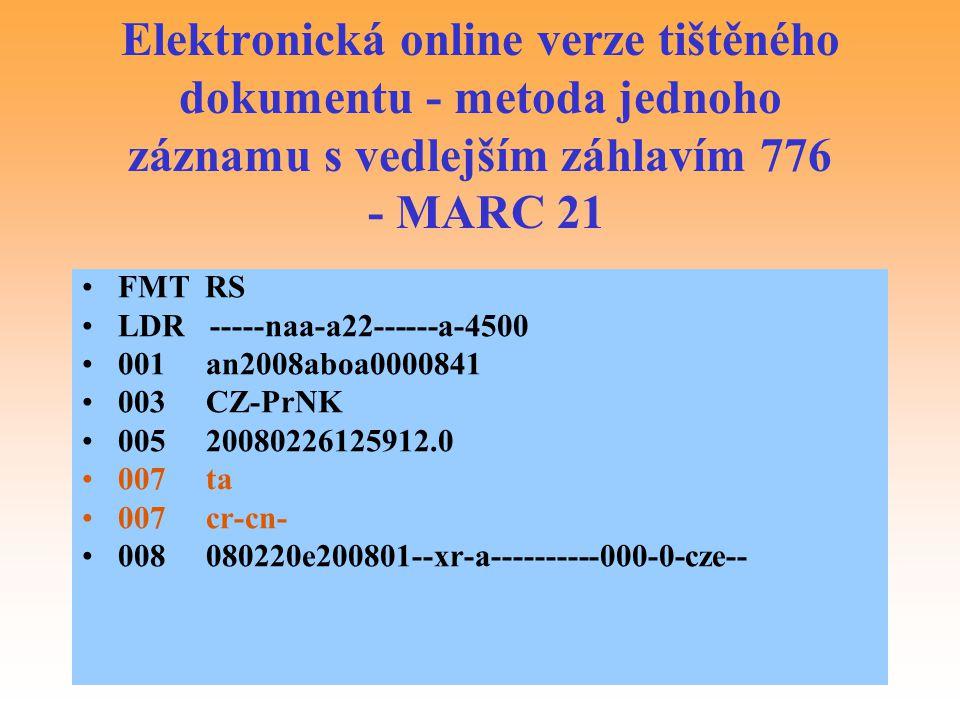 Elektronická online verze tištěného dokumentu - metoda jednoho záznamu s vedlejším záhlavím 776 - MARC 21