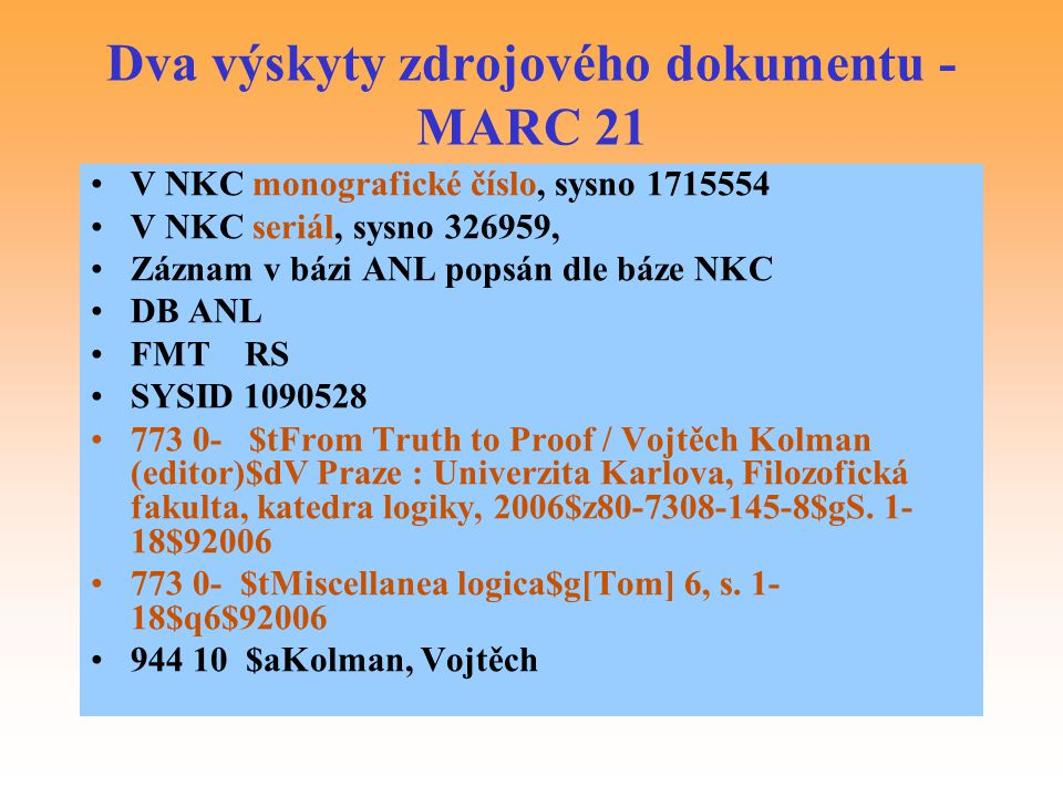 Dva výskyty zdrojového dokumentu - MARC 21
