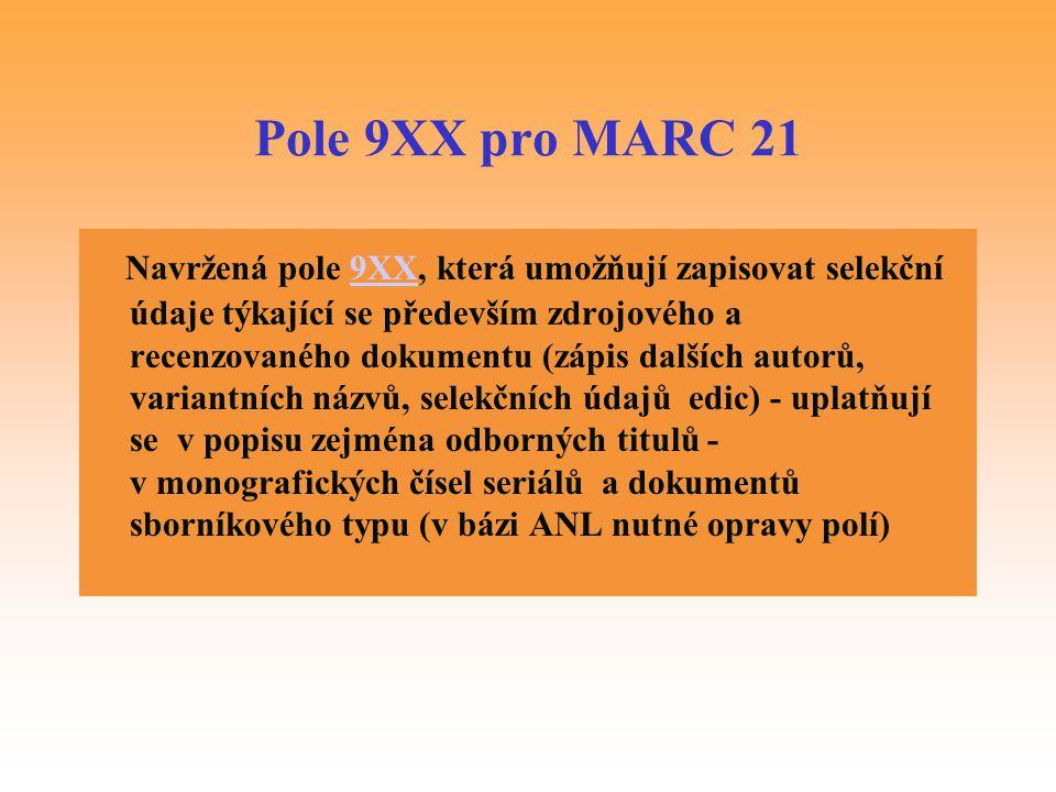 Pole 9XX pro MARC 21