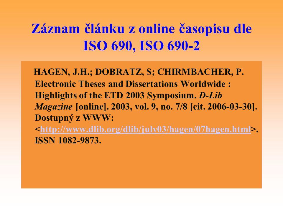 Záznam článku z online časopisu dle ISO 690, ISO 690-2